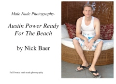 Male Nude Photography- Austin Power Ready For The Beach
