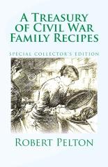 A Treasury of Civil War Family Recipes