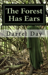 The Forest Has Ears