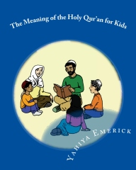 The Meaning of the Holy Qur'an for Kids