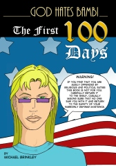 God Hates Bambi - The First 100 Days