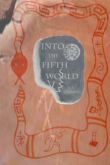Into the Fifth World