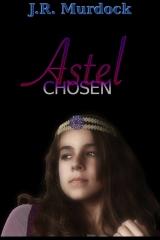 Astel: Chosen