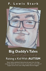 Big Daddy's Tales From the Lighter Side of Raising a Kid With Autism