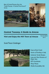 Central Tuscany: A Guide to Arezzo