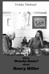 What DONCHA KNOW? about HENRY MILLER