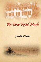 An Ever Fixéd Mark