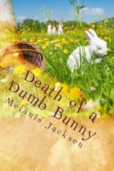Death of a Dumb Bunny