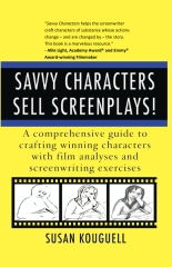 Savvy Characters Sell Screenplays!