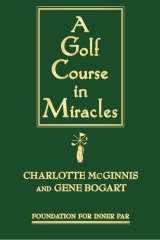 A Golf Course in Miracles