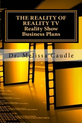 The Reality of Reality TV:  Reality Show Business Plans
