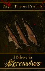 I Believe In Werewolves