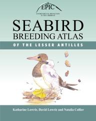 Seabird Breeding Atlas of the Lesser Antilles