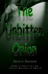 The Unbitten Onion