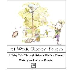 A Walk Under Salem