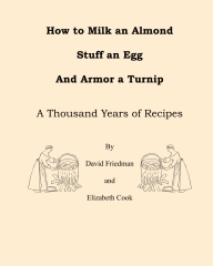 How to Milk an Almond, Stuff an Egg, and Armor a Turnip