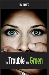 The Trouble with Green
