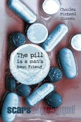 The pill is a man's best Friend