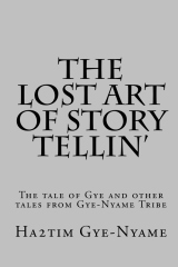 The Lost Art of Story Tellin'