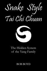 Snake Style Tai Chi Chuan