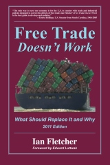 Free Trade Doesn't Work, 2011 Edition