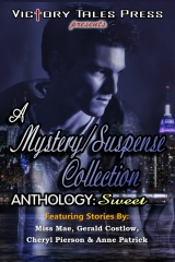 A Mystery/Suspense Collection Anthology: Sweet