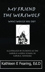 My Friend The Werewolf, What Would You Do?