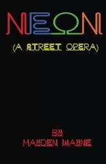NEON (a street opera)