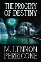 The Progeny of Destiny