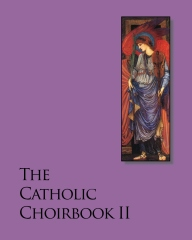 The Catholic Choirbook 2