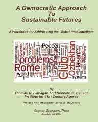 A Democratic Approach to Sustainable Futures