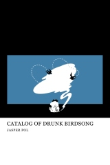 Catalog of Drunk Birdsong