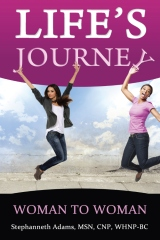Life's Journey: Woman to Woman