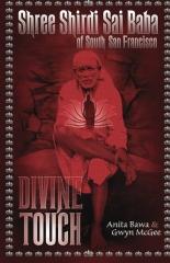 Shree Shirdi Sai Baba Of South San Francisco: Divine Touch