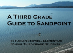 A Third Grade Guide to Sandpoint