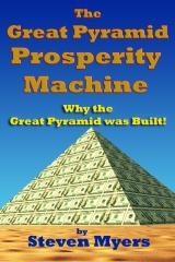 The Great Pyramid Prosperity Machine