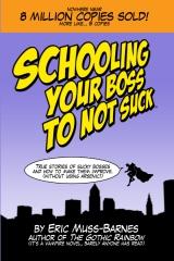 Schooling Your Boss to not Suck