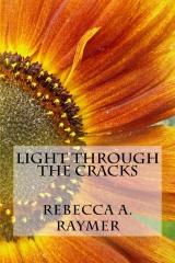 Light through the Cracks