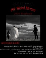 366 Weird Movies 2010 Yearbook