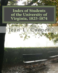 Index of Students of the University of Virginia, 1825-1874