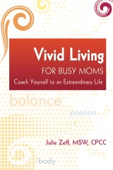 Vivid Living for Busy Moms