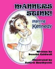 Manners Stink! Starring Kennedy