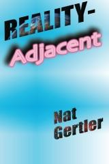 Reality-Adjacent