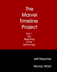 The Marvel Timeline Project, Part 1