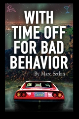 With Time Off For Bad Behavior