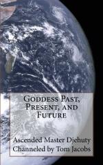 Goddess Past, Present, and Future