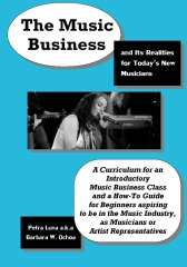 The Music Business and Its Realities for Today's New Musicians