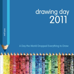 Drawing Day 2011: A Day the World Dropped Everything to Draw