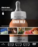 Donor Milk: The Documentary
