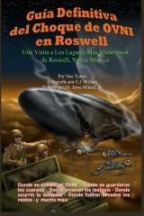 Guía Definitiva del Choque de OVNI en Roswell